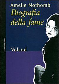 Libro anoressia - Biografia della fame - Amélie Nothomb - FIDA Federazione Italiana Disturbi Alimentiari